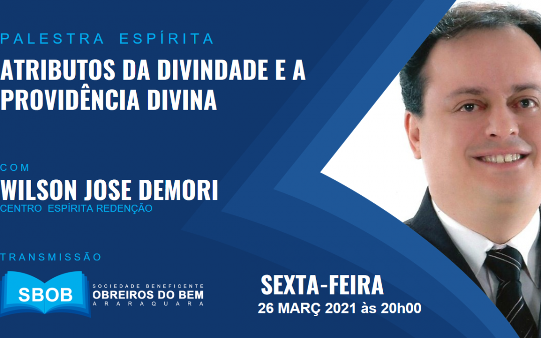 """Palestra Evangélica Tema """"ATRIBUTOS DA DIVINDADE E A PROVIDÊNCIA DIVINA"""""""
