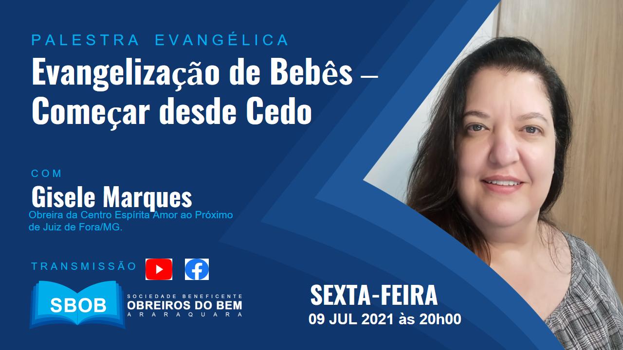 """Palestra Evangélica Tema """"EVANGELIZAÇÃO DE BEBÊS – COMEÇAR DESDE CEDO"""""""